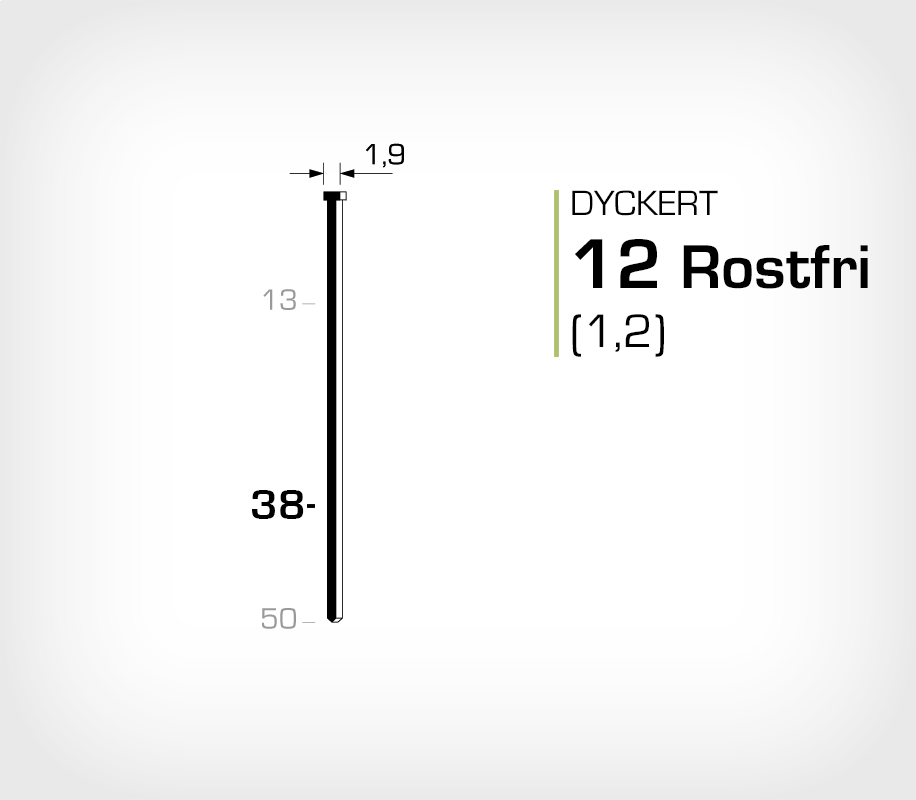 Dyckert rostfri 12/38 SS (SKN 12-38 SS)